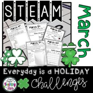 March STEM Activities Everyday is a Holiday Challenge