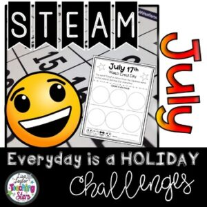 July STEM Challenge: Everyday is a Holiday