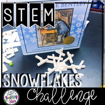 STEM Snowflake Challenge Snowflake Bentley Connection