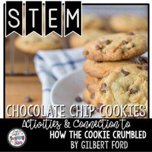 STEM Chocolate Chip Cookies to use with How the Cookie Crumbles