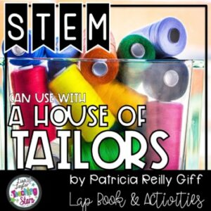 Novel STEM Challenge  A House of Tailors by Patricia Gifs