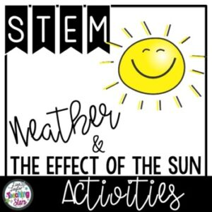 STEM Kindergarten | Weather and The Effect of the Sun