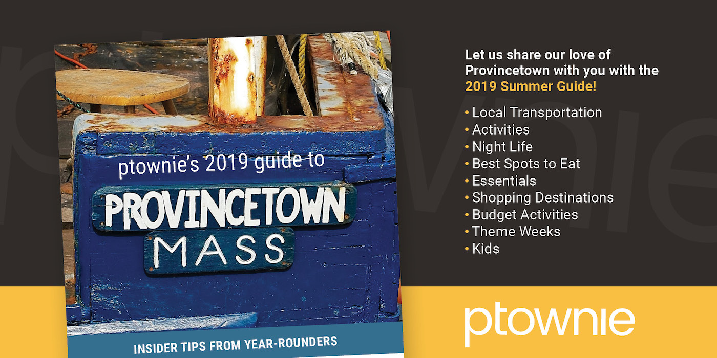 2019 Provincetown Guide