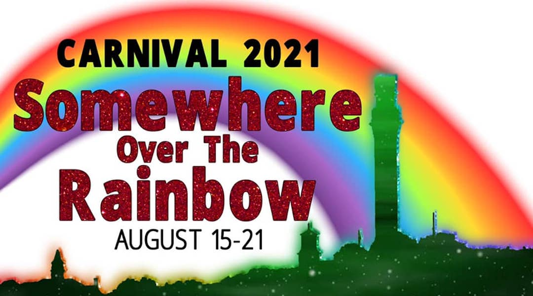 Carnival: Somewhere Over the Rainbow