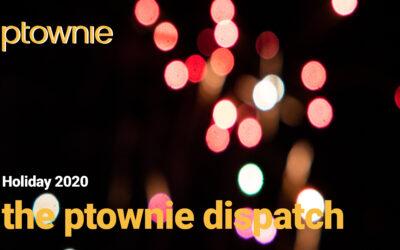 Return of the ptownie Dispatch!