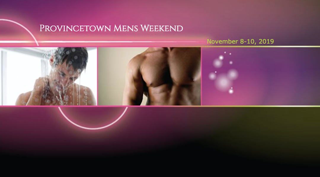 Provincetown Mens Weekend 2019