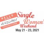 Single Women's Weekend
