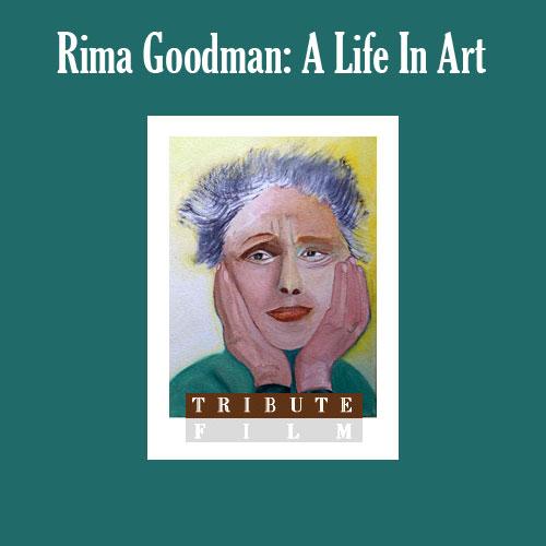 Rima Goodman: A Life in Art