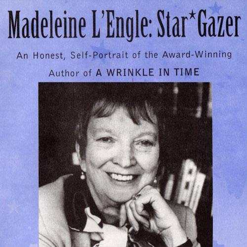 Madeleine L'Engle: Star Gazer