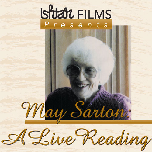 May Sarton: A Live Reading