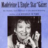 Madeleine L'Engle Star Gazer