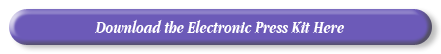 Download the Electronic Press Kit Here