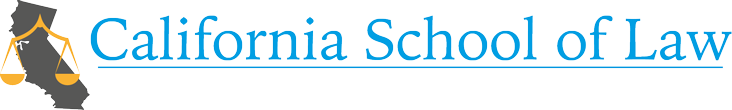 CALIFORNIA SCHOOL OF LAW