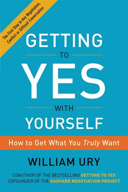 Getting to Yes - William Ury