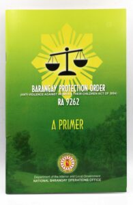 Department of the Interior and Local Government Barangay Protection Order RA 9262 #vjgraphicsprinting #growthroughprint #primer #offsetprinting — with National Barangay Operations Office - NBOO, Department of the Interior and Local Government, Philippine Commission on Women, Department of the Interior and Local Government, United Nations Population Fund, Department of the Interior and Local Government and Liga ng mga Barangay - Imus Chapter.