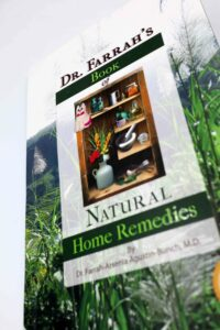 Dr. Farrah's Book Natural Home Remedies #vjgraphicsprinting #growthroughprint #homeremedies — with Dr Farrah MD and Dr. Farrah-Agustin Bunch Natural Medical Center