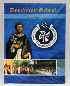 Dominican School Manila Yearbook #vjgraphicsprinting #growthroughprint #offsetprinting #yearbook