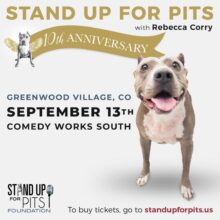 DENVER Stand Up For Pits tickets AVAILABLE NOW!!!