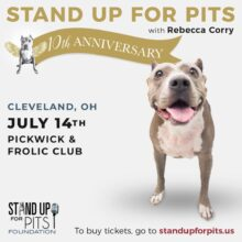 CLEVELAND Stand Up For Pits tickets are available NOW!!!