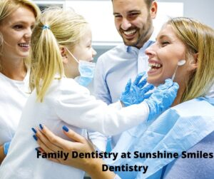 Family Dentistry Roswell - Sunshine Smiles Dentistry