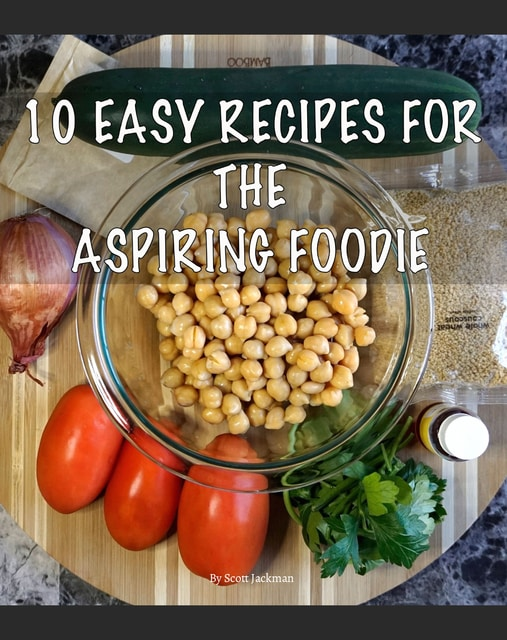 10 easy recipes for the aspiring foodie