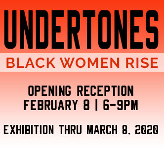 Undertones BLack Women Rise Exhibition