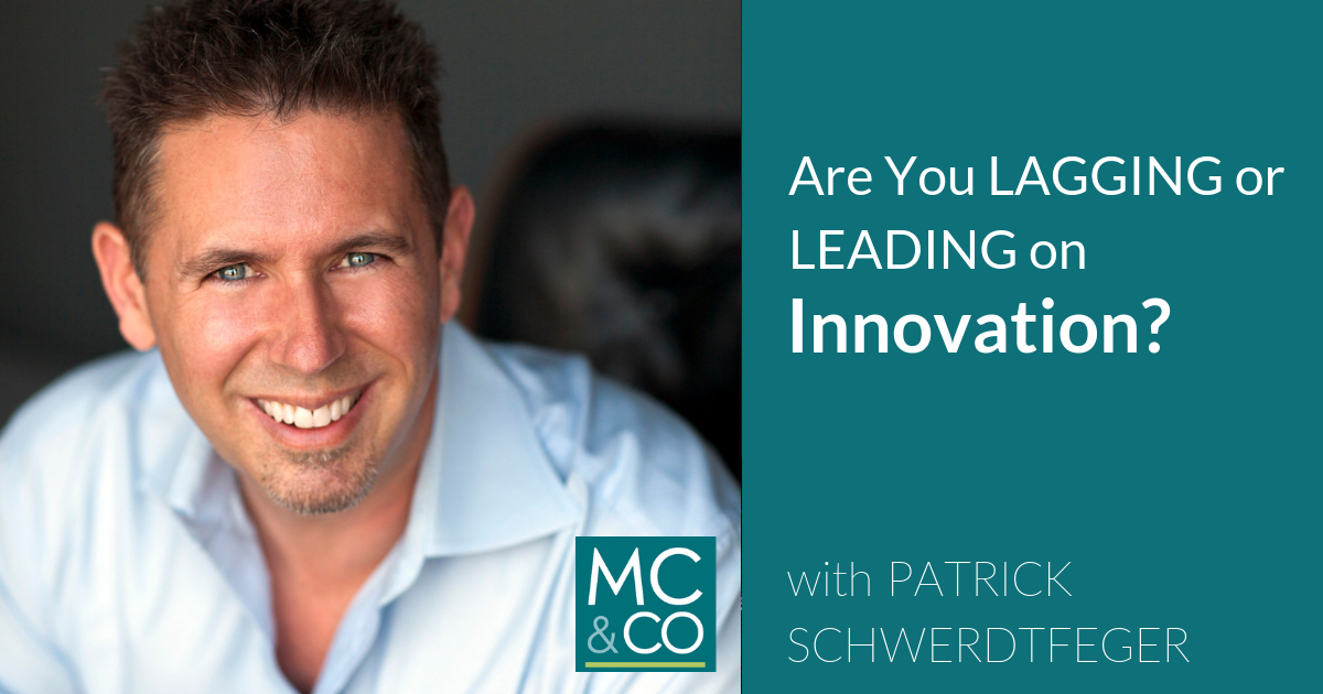 Are You Lagging or Leading on Innovation?
