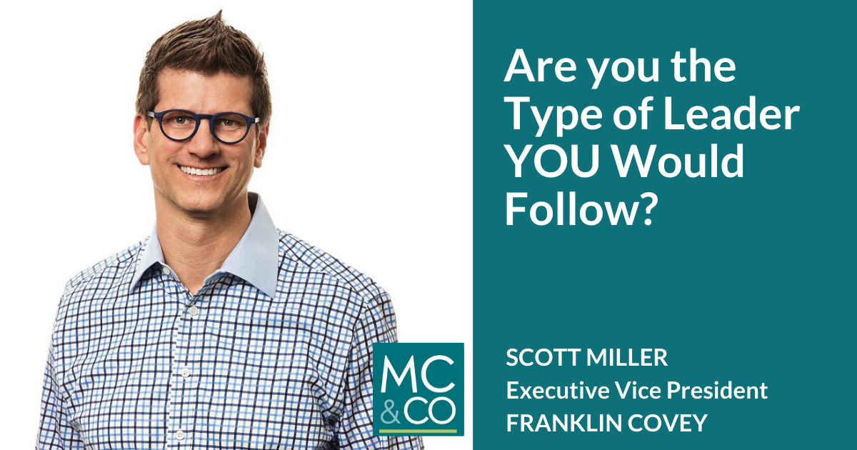 Are you the Type of Leader You Would Follow?