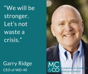 Garry Ridge, CEO of WD-40