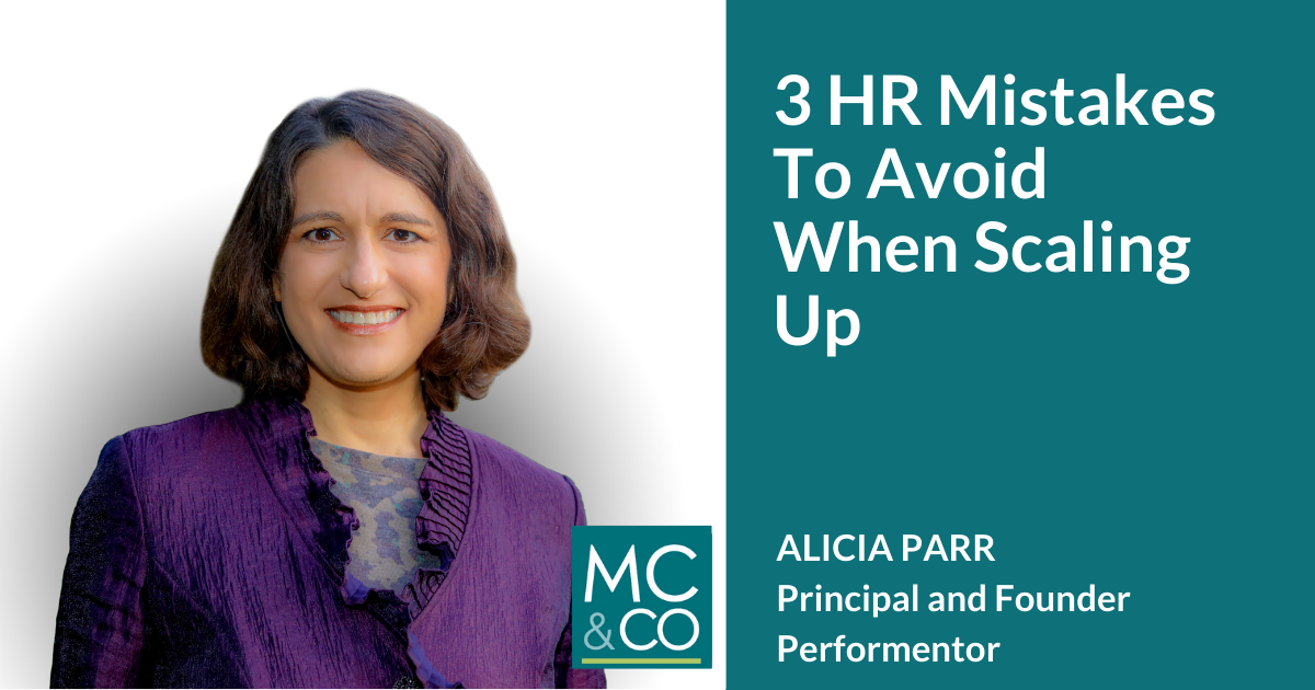3 HR Mistakes to Avoid When Scaling Up