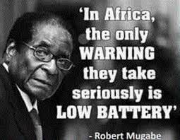 Epic Robert Mugabe Quotes