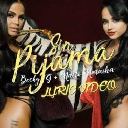 #TrendingHitz: Sin PijamabyBecky G & Natti Natasha (Download)