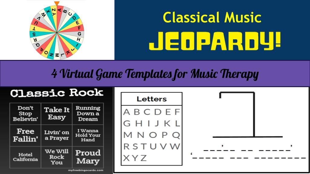 4 Virtual Game Templates for Music Therapy