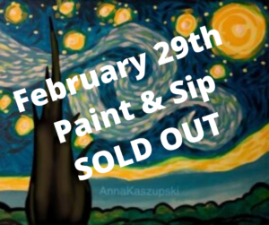 February 28th Paint & Sip SOLD OUT