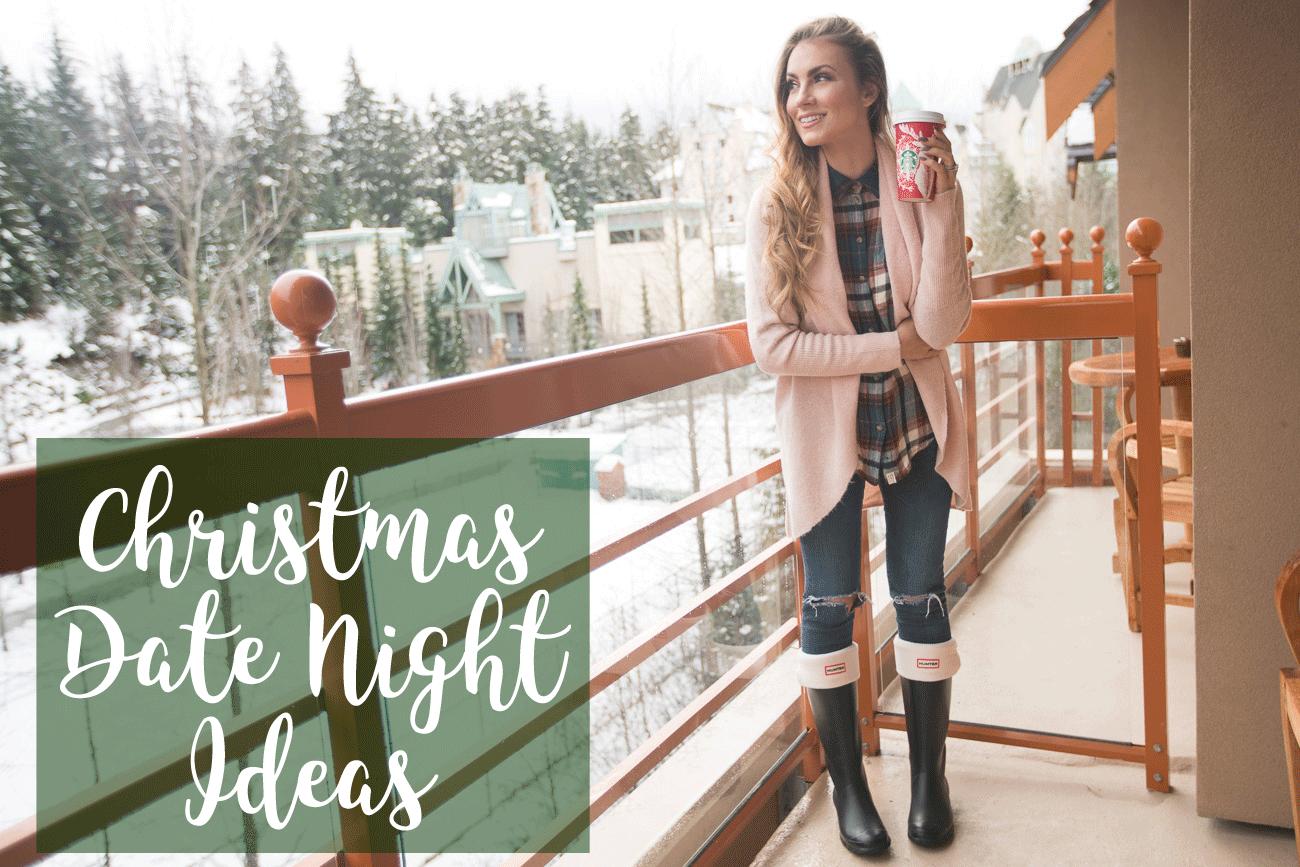 Christmas Date Night Ideas Girl talk tuesday angela lanter hello gorgeous