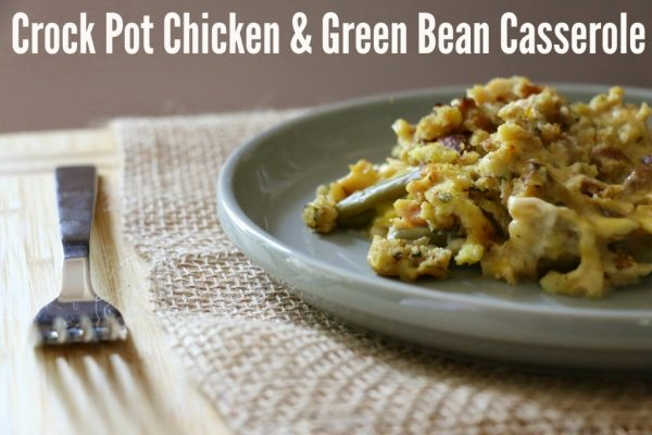 Crock Pot Chicken and Green Bean Casserole