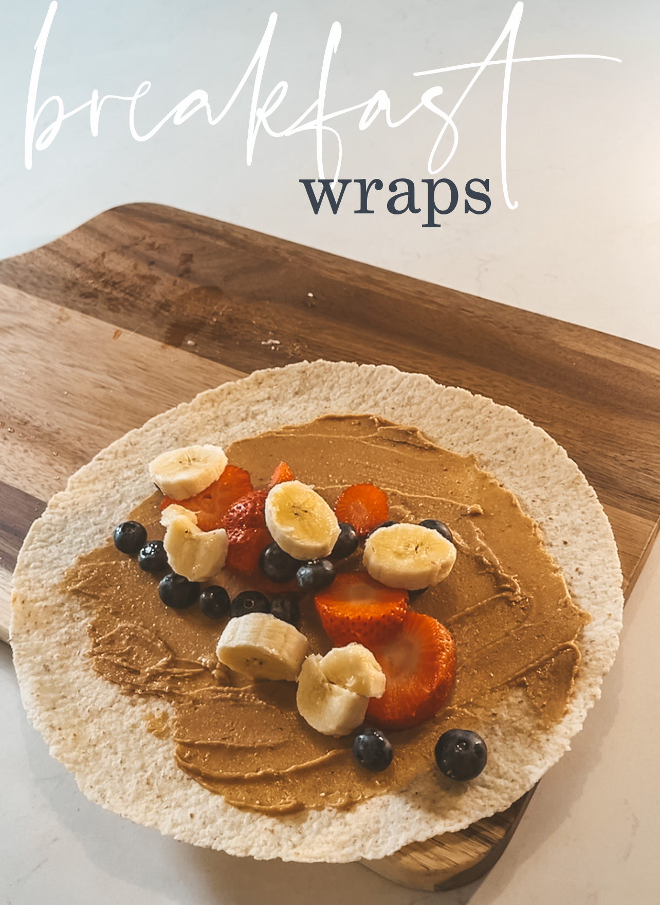 breakfast fruit wraps – quick & easy recipe
