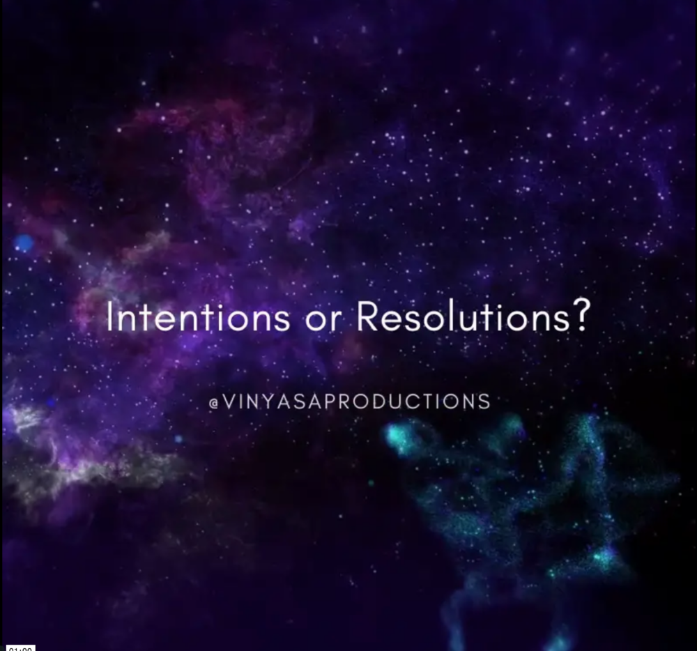 Intentions or Resolutions