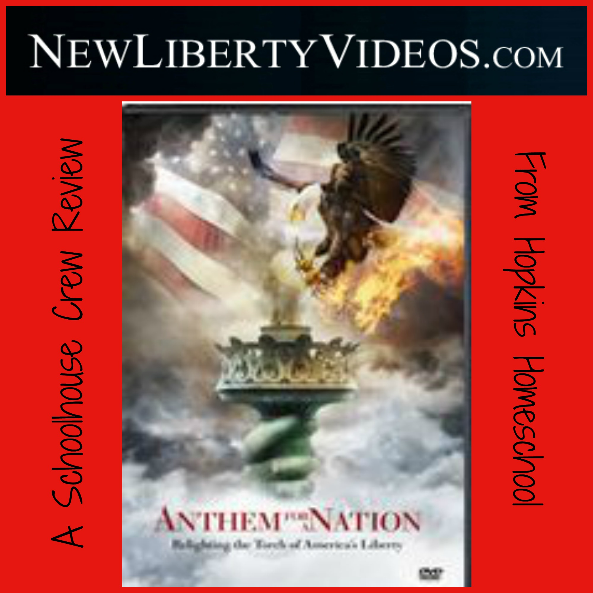Anthem for a Nation ~ A Schoolhouse Crew Review