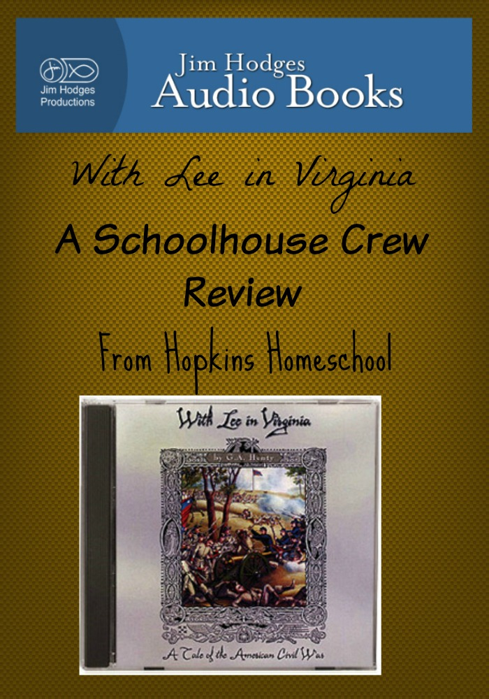 With Lee in Virginia - Schoolhouse Crew Review