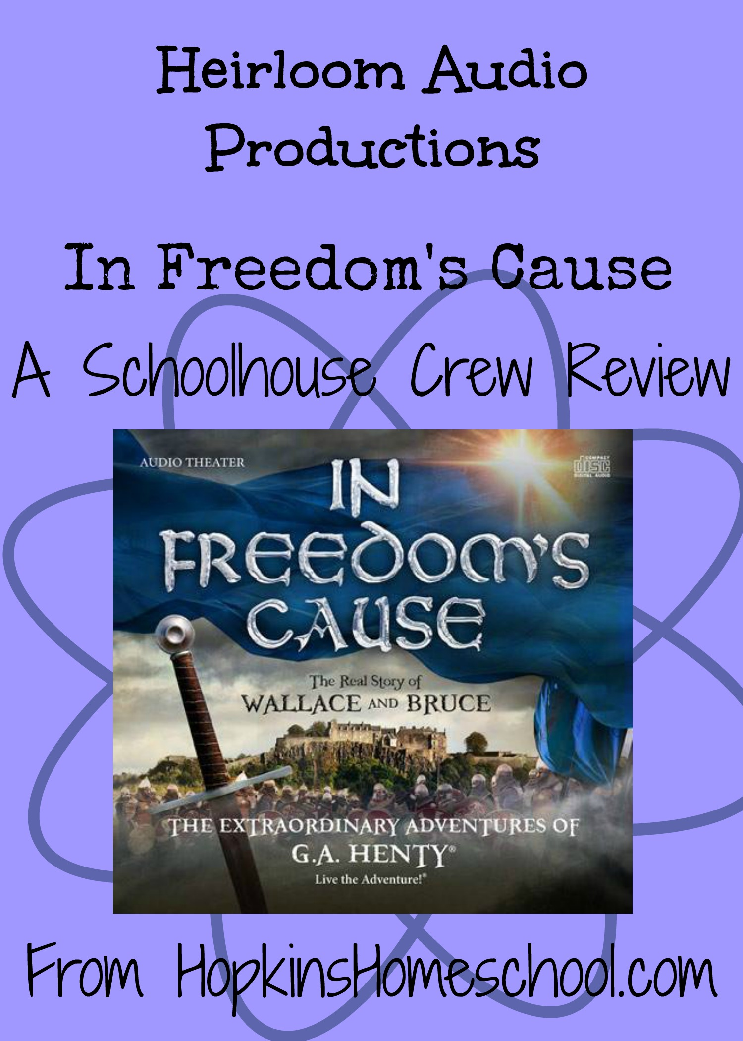Heirloom Audio Productions ~ In Freedom's Cause Review