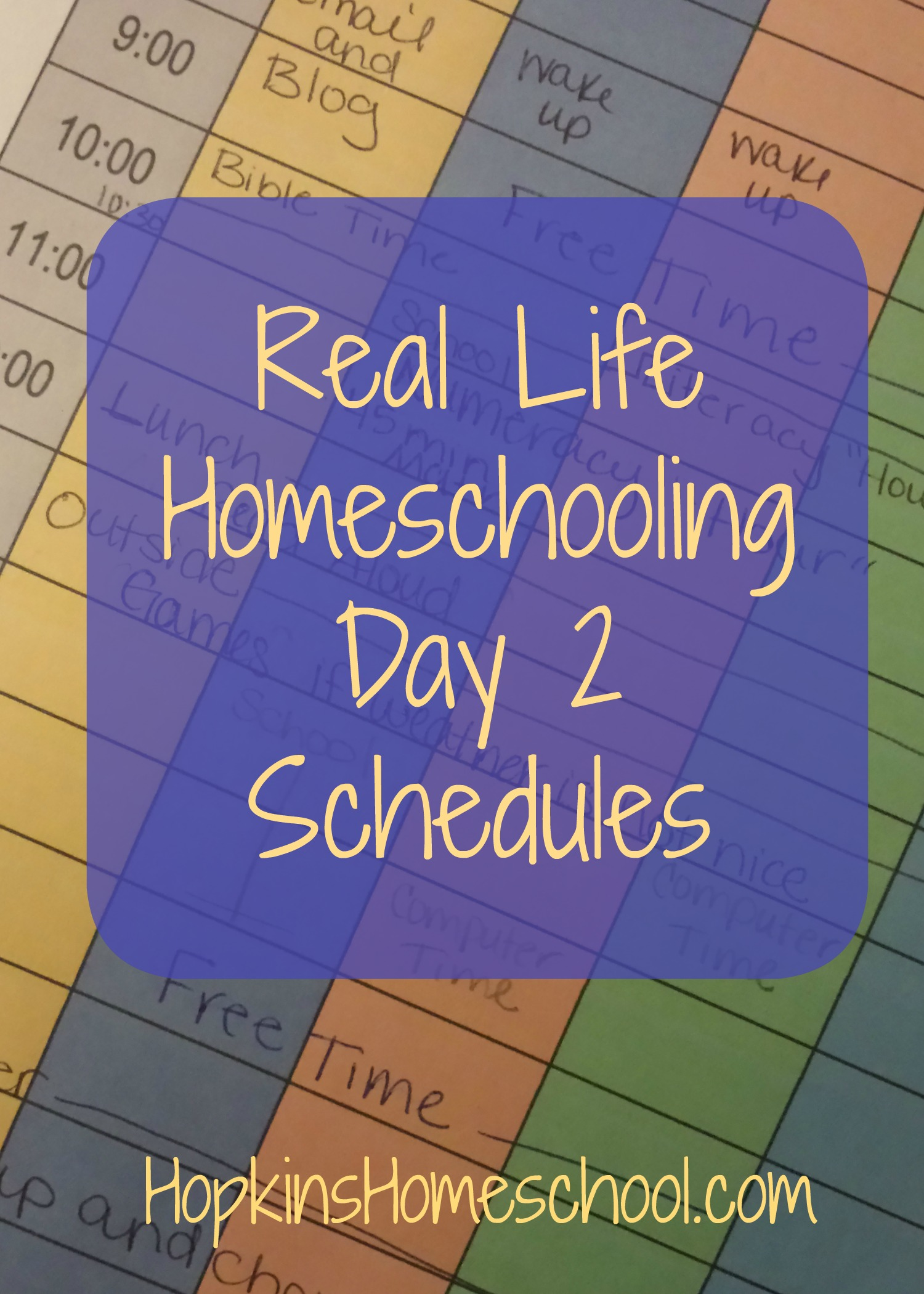 Real Life Homeschooling Schedules
