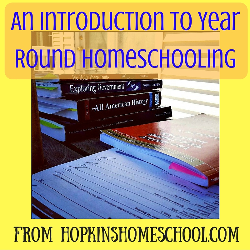 An Introduction To Year Round Homeschooling