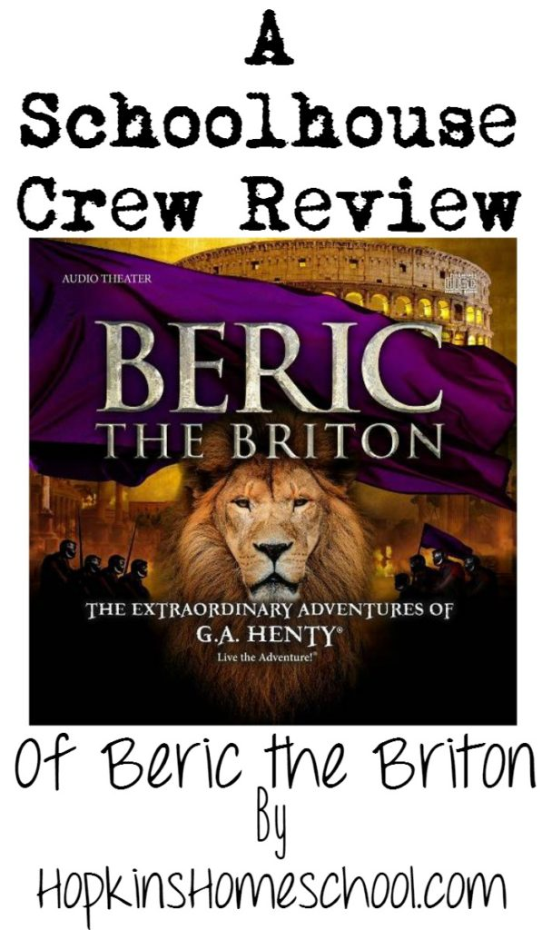 Beric the Briton A Schoolhouse Crew Review