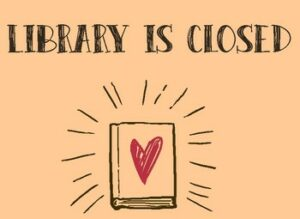 Library Closed @ Library