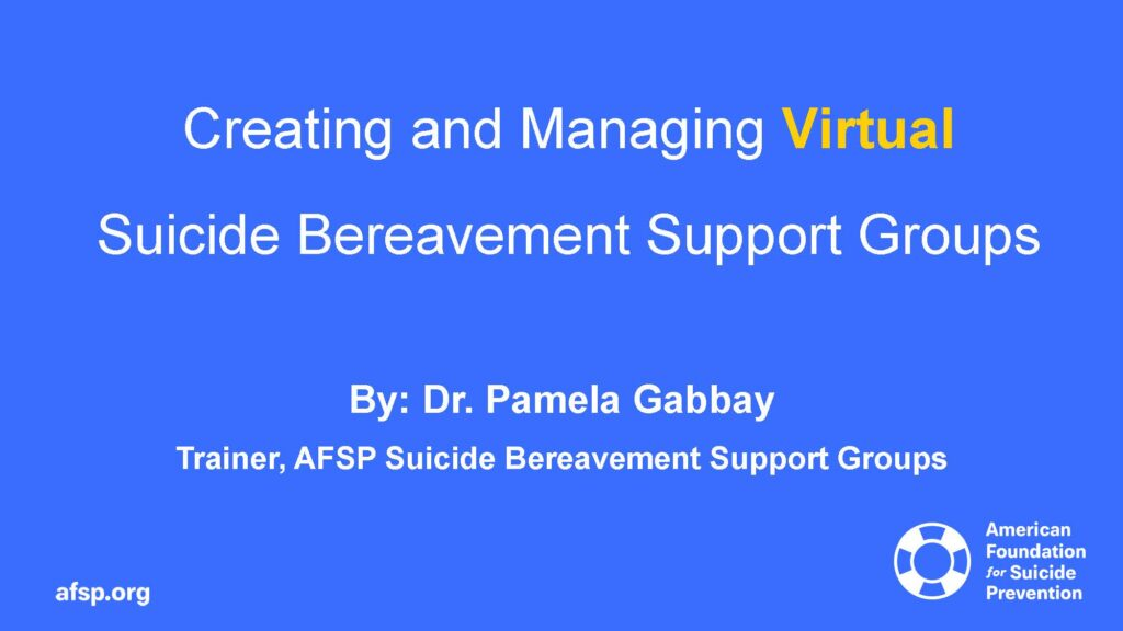 AFSP Virtual Suicide Bereavement Support Groups_Page_01