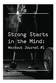 Strong starts in the mind work out journal
