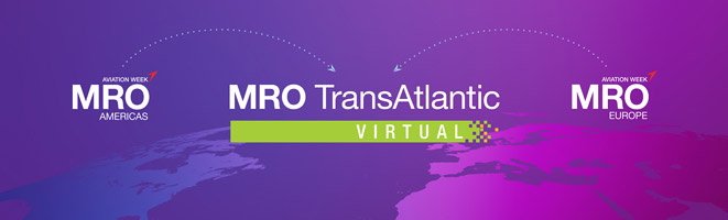 October 27 – 29: MRO TransAtlantic Virtual Aviation Week