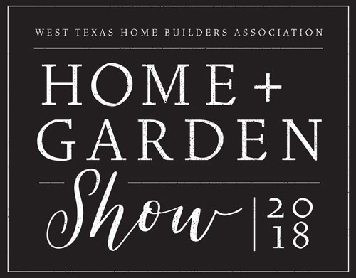 Come Visit Us At The 2018 Lubbock Home And Garden Show