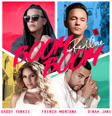 Disponible YA el nuevo sencillo y video musical «Boom Boom» de RedOne, Daddy Yankee, French Montana y Dinah Jane